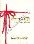 Henry's Gift & Other Poems
