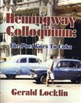 Hemingway Colloquium: The Poet Goes To Cuba