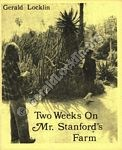 Two Weeks on Mr. Stanford's Farm